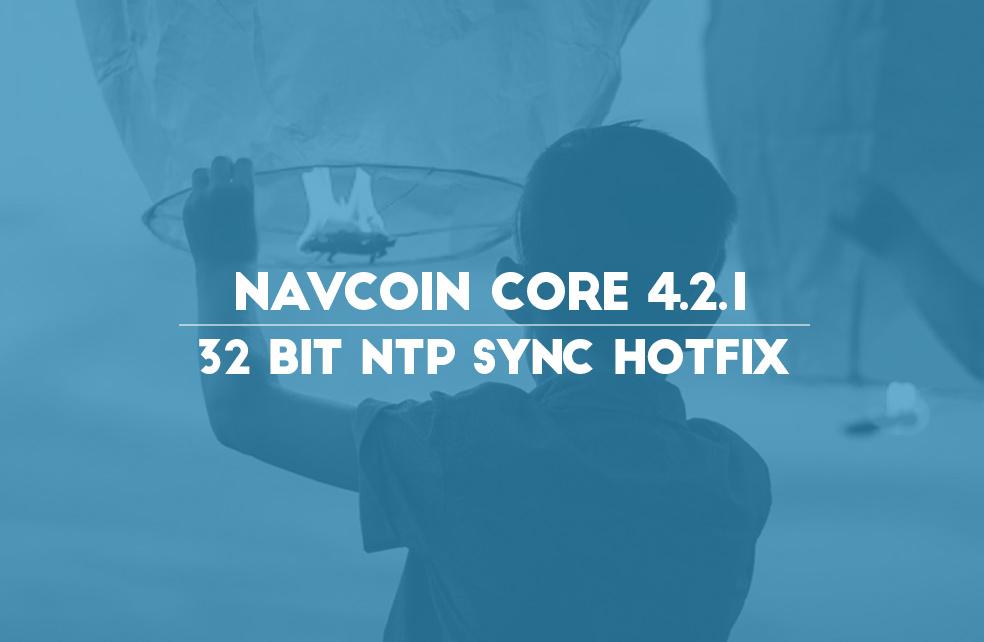NavCoin 4.2.1 - 32Bit NTP Sync Hotfix