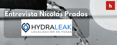 Entrevista a Nicolás Prados (Hydraleak). Expertos en fugas de agua