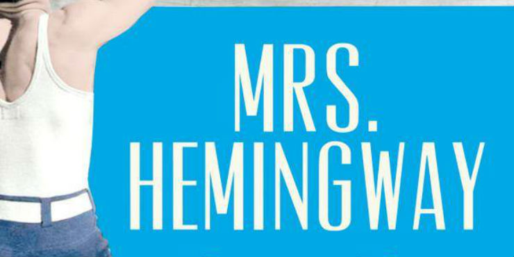 Mrs Hemingway by Naomi Wood