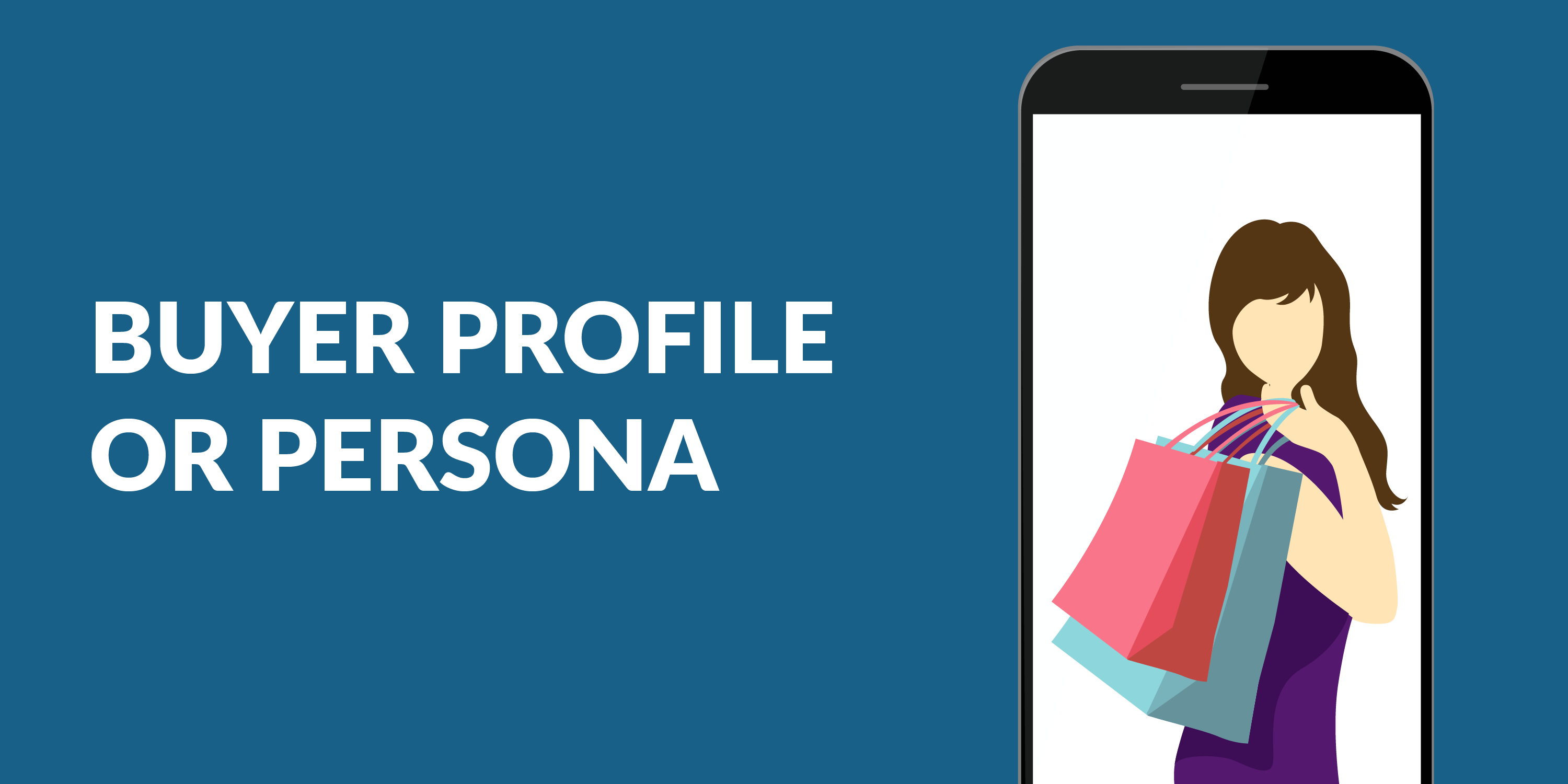 BUYER PROFILE OR PERSONA Inbound Marketers