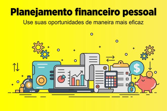 Planejamento financeiro pessoal: projete seu futuro