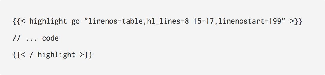 "highlight go ""linenos=table,hl_lines=8 15-17,linenostart=199"""