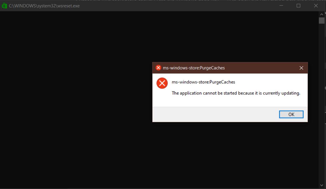 ms-windows-store:PurgeCaches error dialog