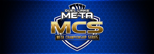 Meta Championship Series #2 Report | Duel Links Meta