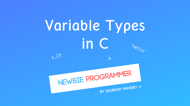 Basic Variable Types in C