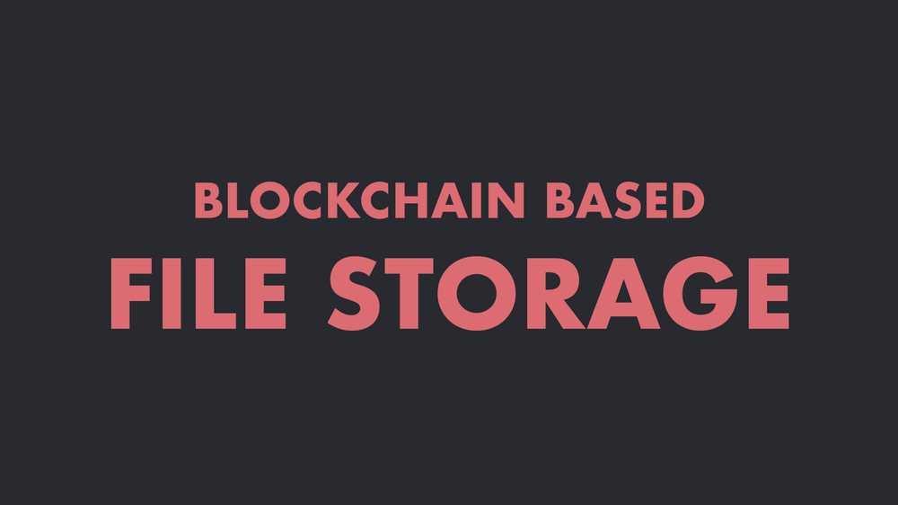 Blockchain Based File Storage in Elixir