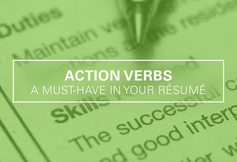 Action Verbs: A Must-Have in Your Résumé