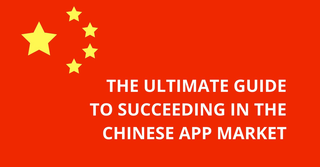 ultimate guide to succeeding in the Chinese app market