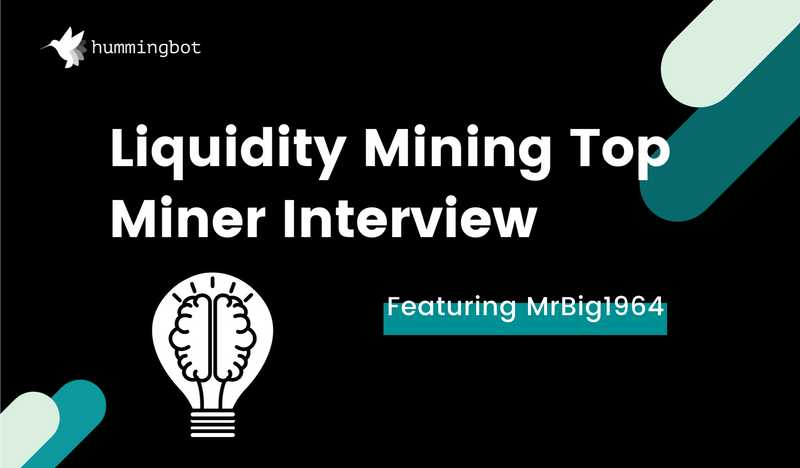 Top liquidity miner interview featuring Mr Big