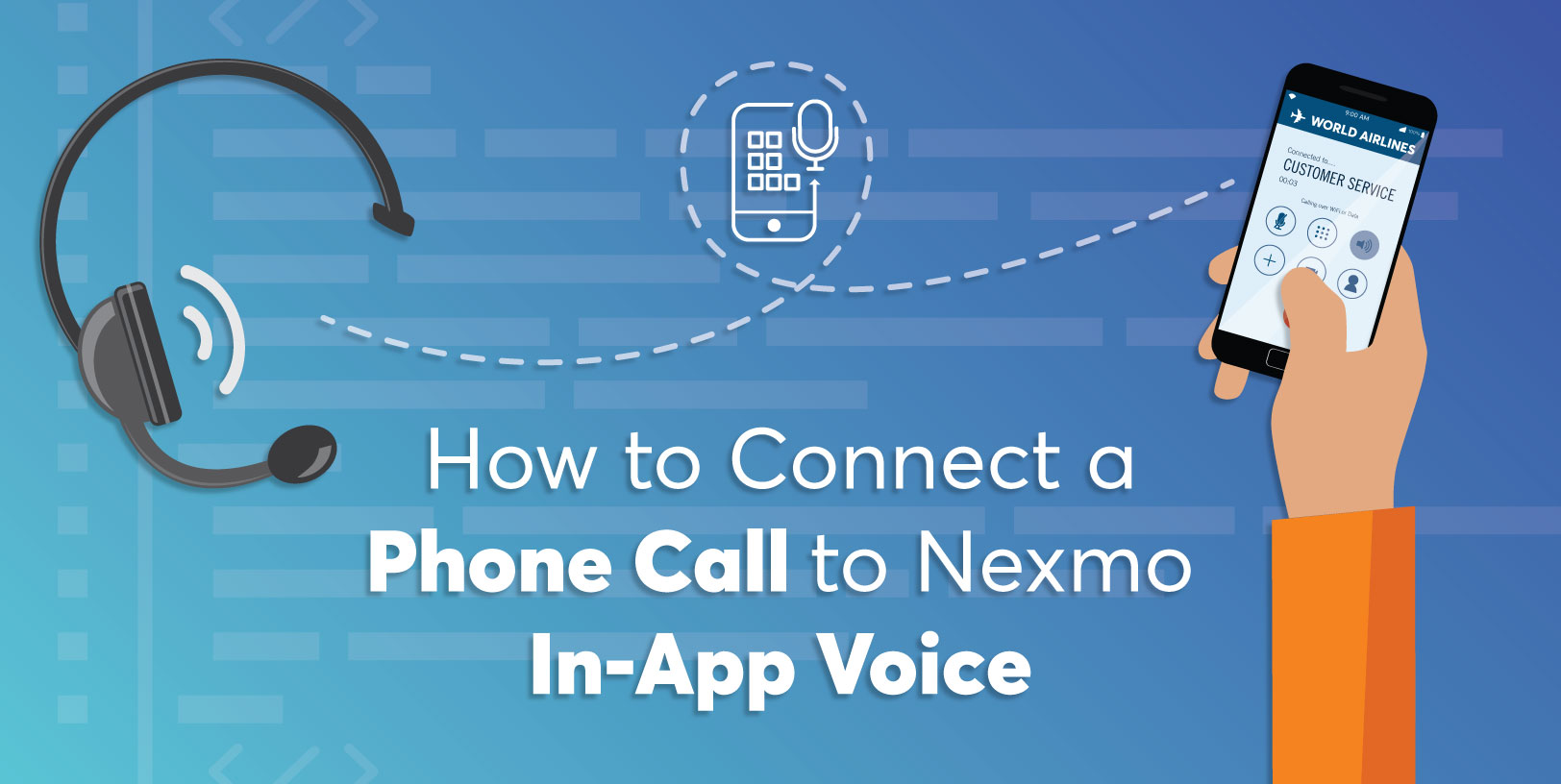 How to Connect a Phone Call to Nexmo In-App Voice