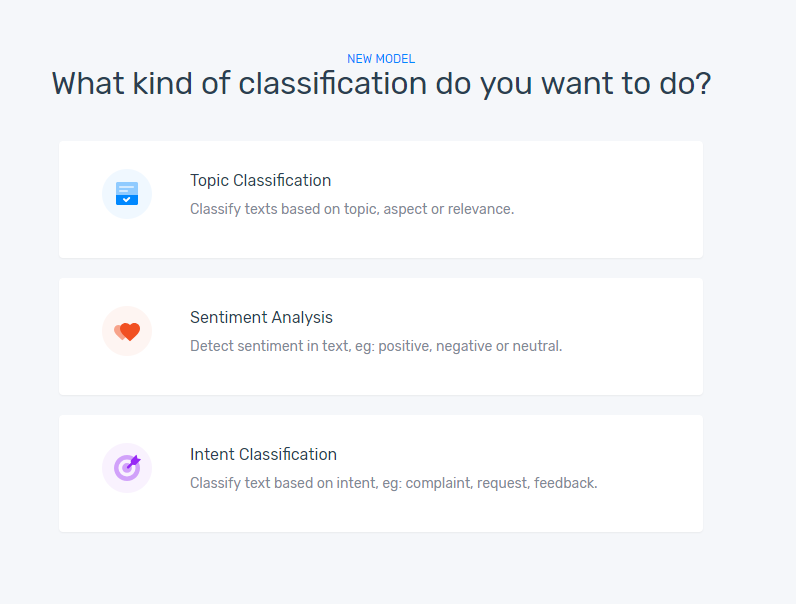 The option to choose Topic Classification, Sentiment Analysis, or Intent Classification.