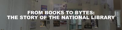 A title card labelled From Books to Bytes: The Story of the National Library.