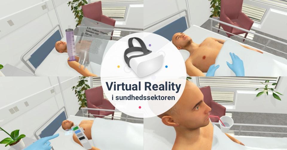 Hvorfor Virtual Reality er som skabt til Sundhedssektoren?