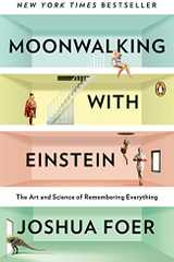Related book Moonwalking with Einstein: The Art and Science of Remembering Everything Cover