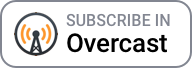 Subscribe in Overcast
