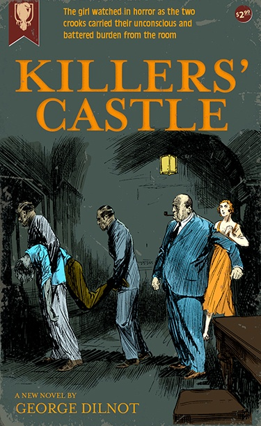Killer's Castle by George Dilnot