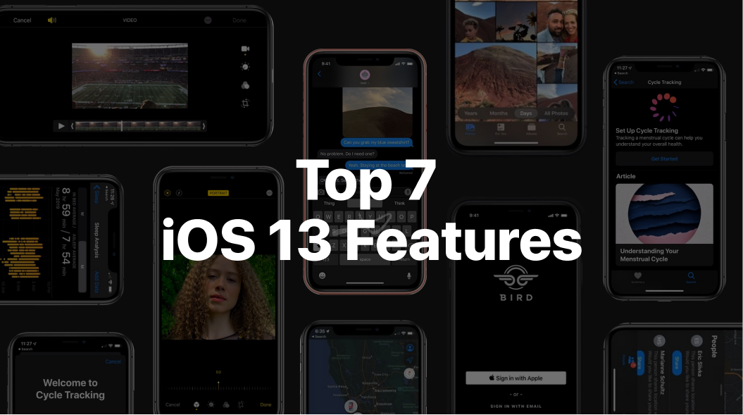 Top 7 iOS 13 features