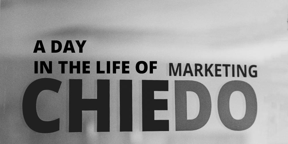A Day In the Life of Chiedo Marketing