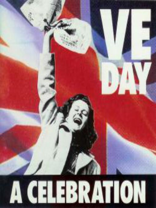 VE DAY: A celebration