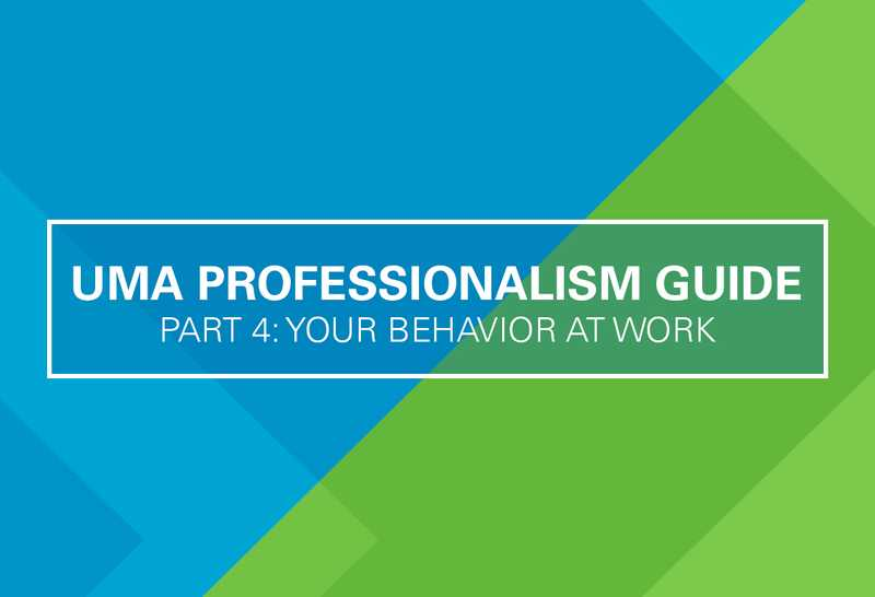 The Professionalism Guide Part 4: Behavior at Work