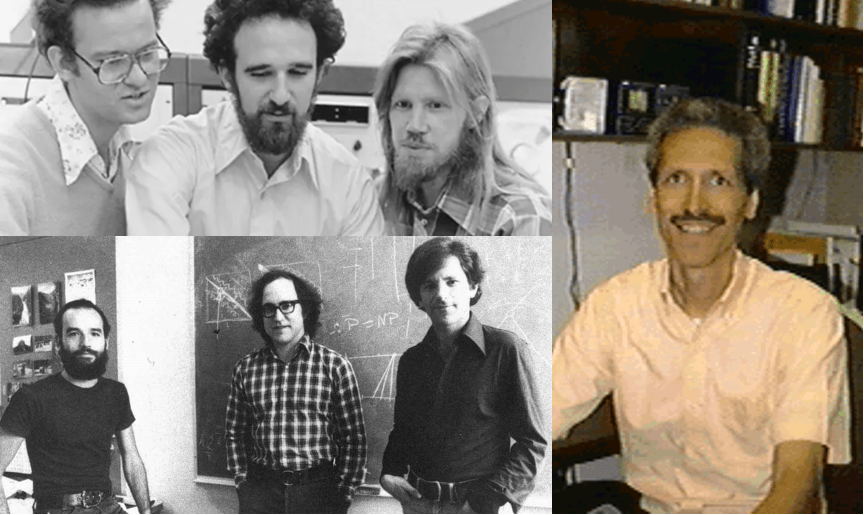 20.13: Top left: Ralph Merkle, Martin Hellman and Whit Diffie, who together came up in 1976 with the concept of public key encryption and a key exchange protocol. Bottom left: Adi Shamir, Ron Rivest, and Leonard Adleman who, following Diffie and Hellman's paper, discovered the RSA function that can be used for public key encryption and digital signatures. Interestingly, one can see the equation \mathbf{P}=\mathbf{NP} on the blackboard behind them. Right: John Gill, who was the first person to suggest to Diffie and Hellman that they use modular exponentiation as an easy-to-compute but hard-to-invert function.