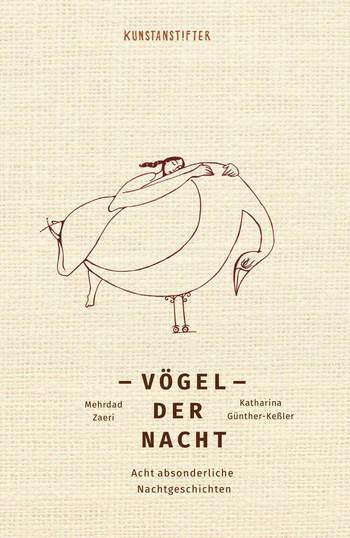 Vögel der Nacht von Katharina Günther-Keßler und Mehrdad Zaeri