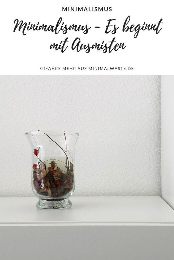 Pinterest Cover zu 'Minimalismus - Es beginnt mit Ausmisten'