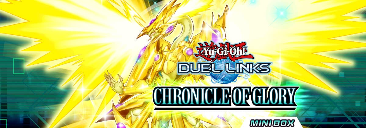 Box Review: Chronicle of Glory | YuGiOh! Duel Links Meta
