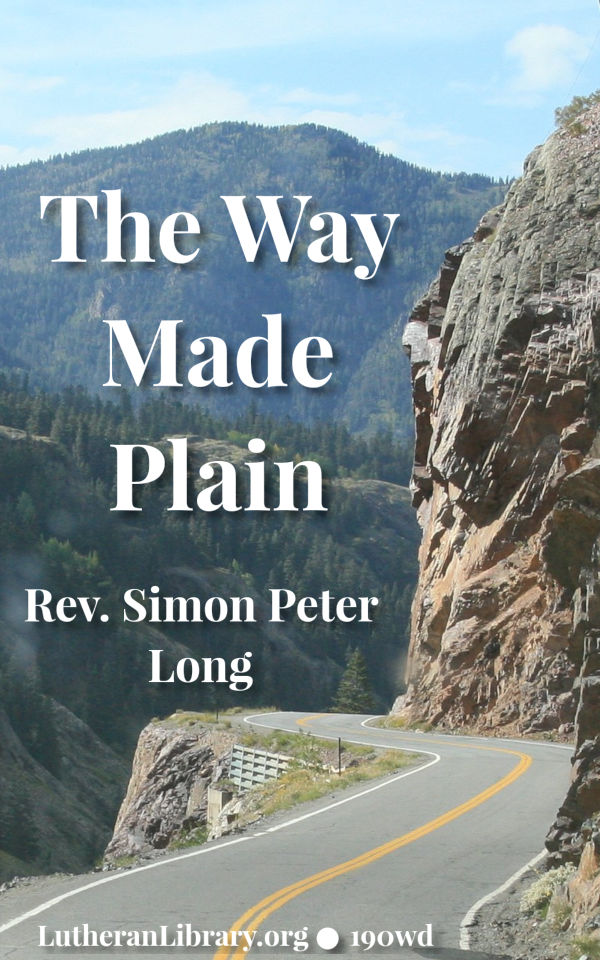 The Way Made Plain by Simon Peter Long, (1860-1929)