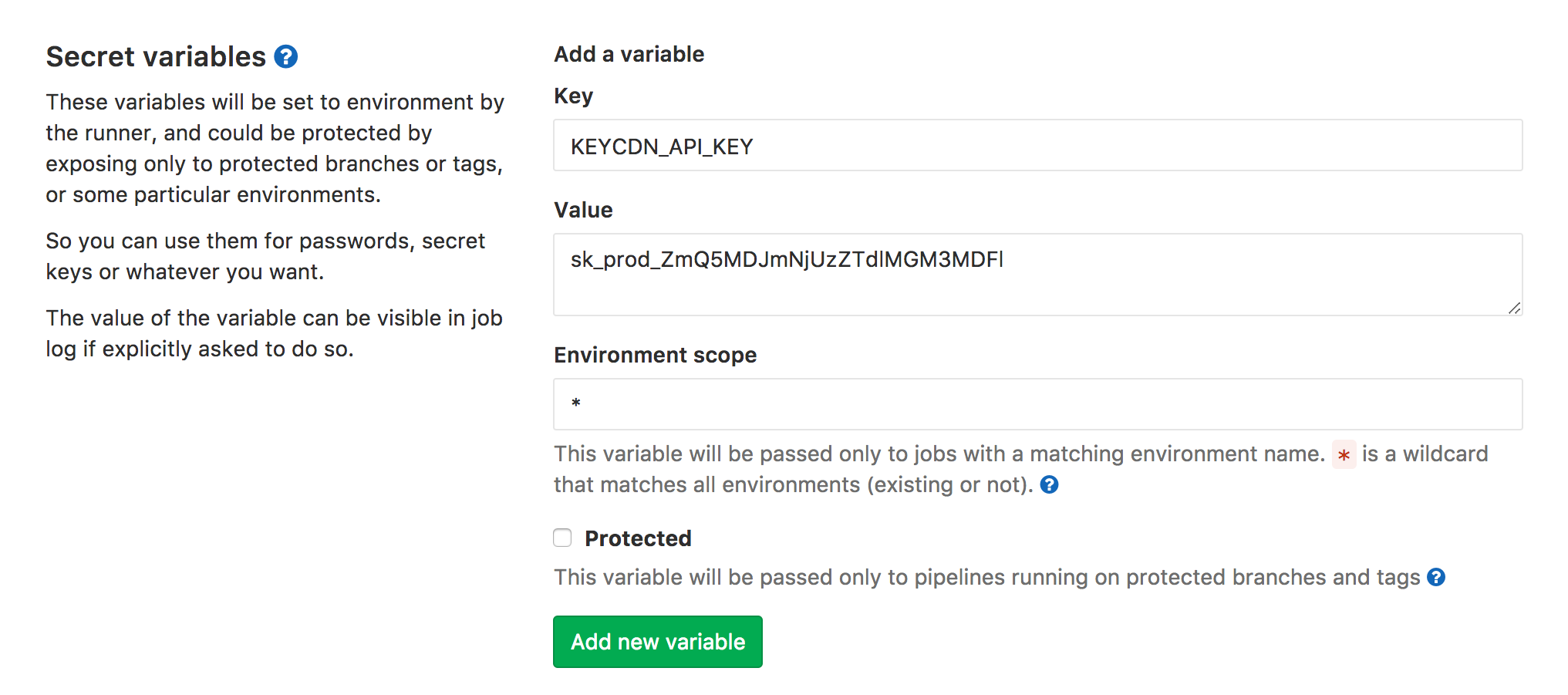 Screenshot of setting the API Key secret variable