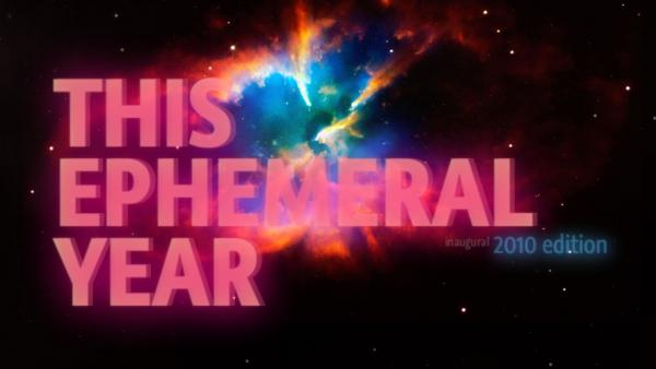 This Ephemeral Year