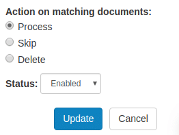 When editing a template, select the appropriate action: either Process, Skip or Delete