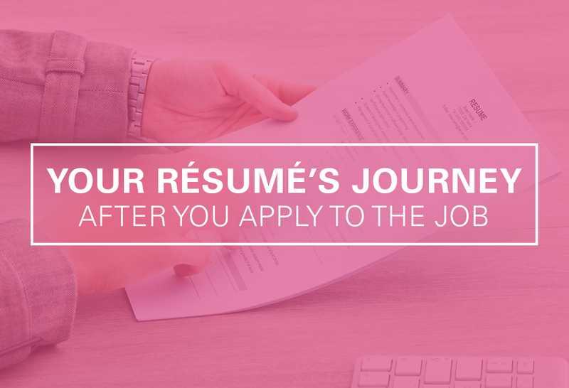 The Journey of Your Résumé