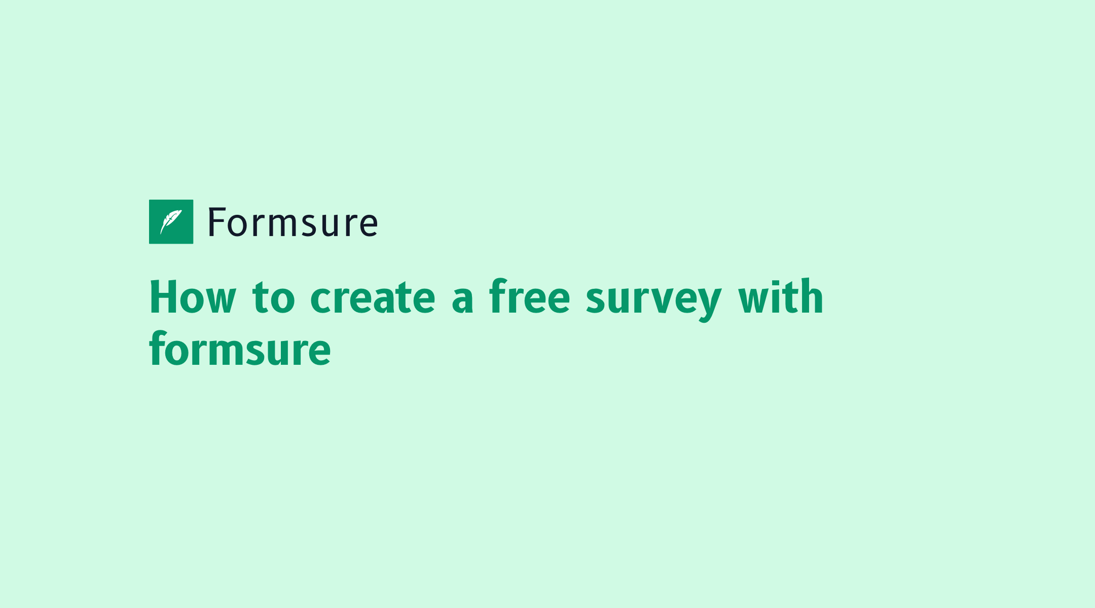 How to create a free survey with formsure - Formsure