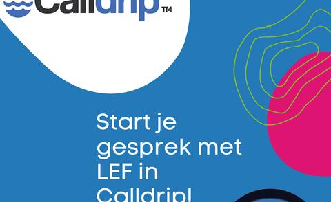 LEF en Calldrip: krijg je nu nog meer in control!