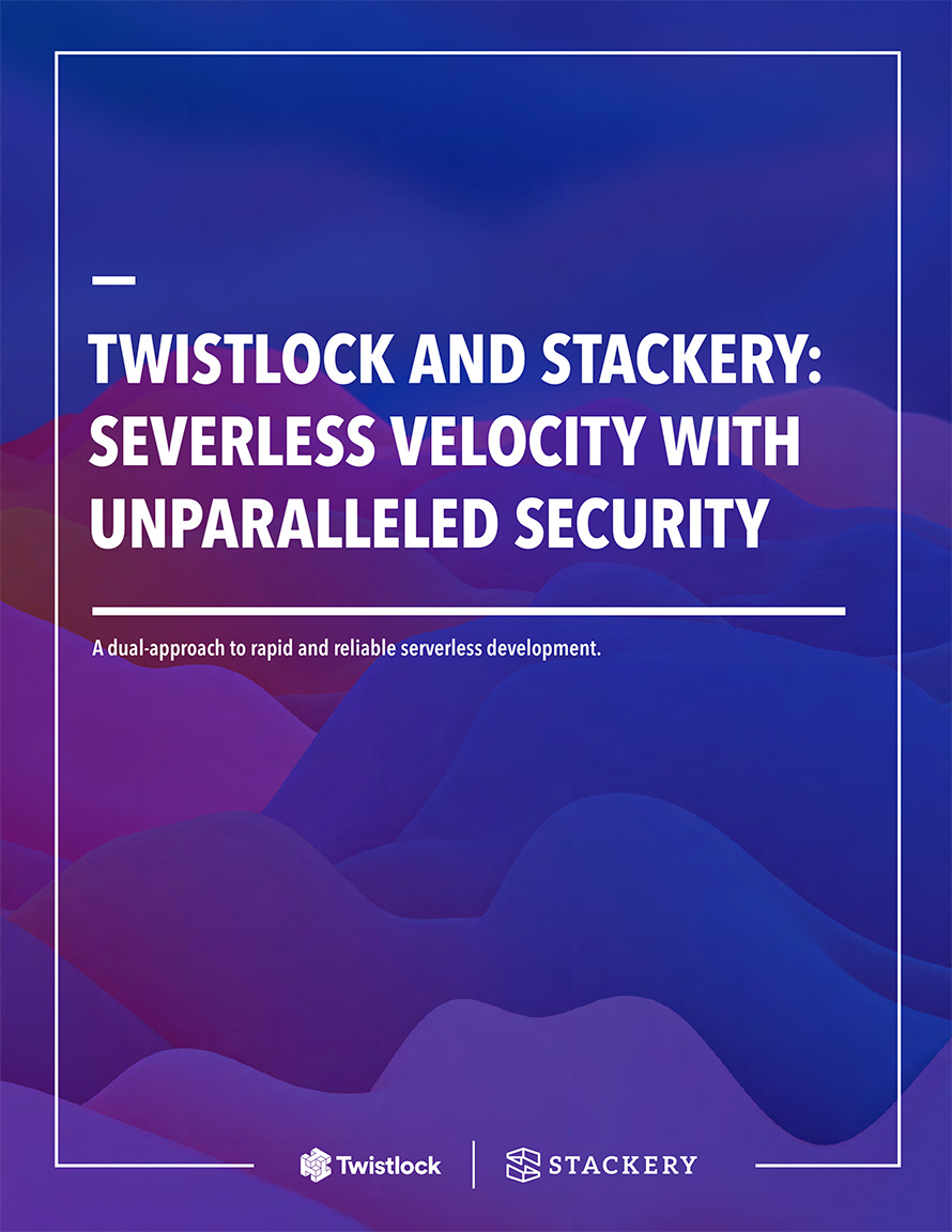 Security Solution Brief: Stackery and Twistlock
