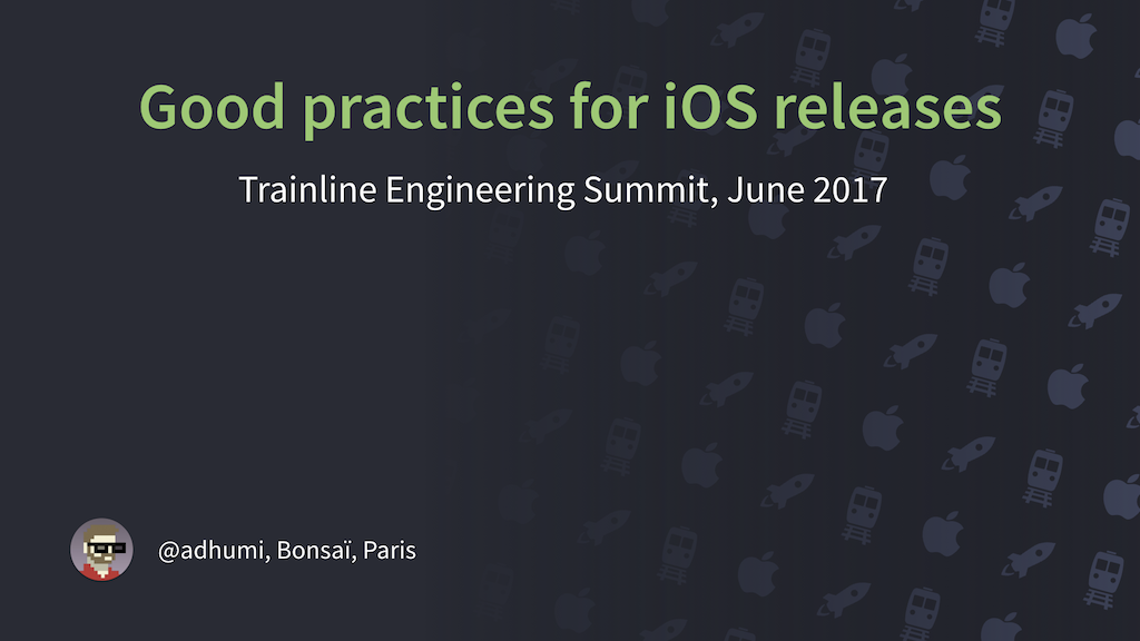 Good practices for iOS releases