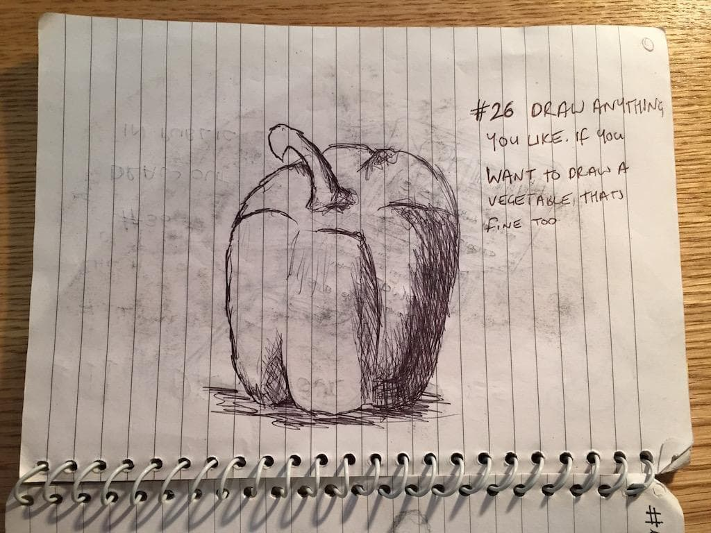 EDM #26 Draw anything you like. If you want to draw a vegetable, thats ok too.