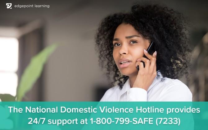 The National Domestic Violence Hotline provides 24/7 support at 1-800-799-SAFE (7233)