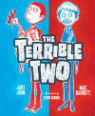 The terrible two by Mac Barnett and John Jory