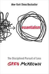 Related book Essentialism: The Disciplined Pursuit of Less Cover
