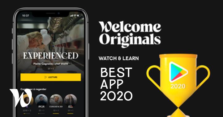 Welcome Originals élue meilleure Appli 2020 par Google