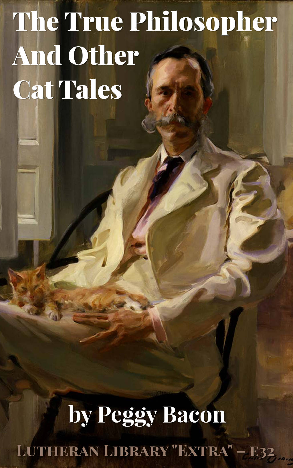 The true philosopher and other cat tales by Peggy Bacon