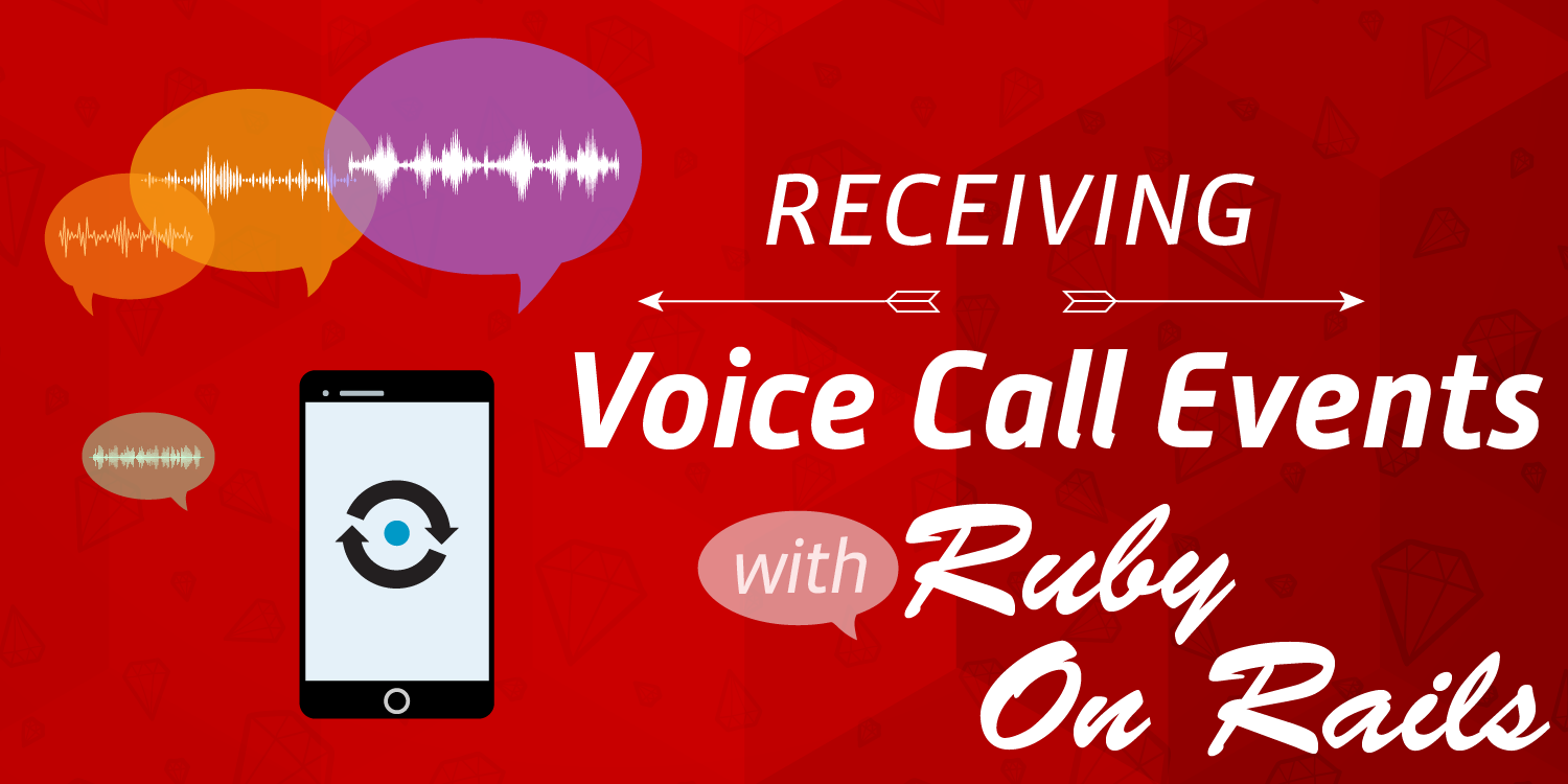 How to Receive Voice Call Events for a Call In Progress with Ruby on Rails