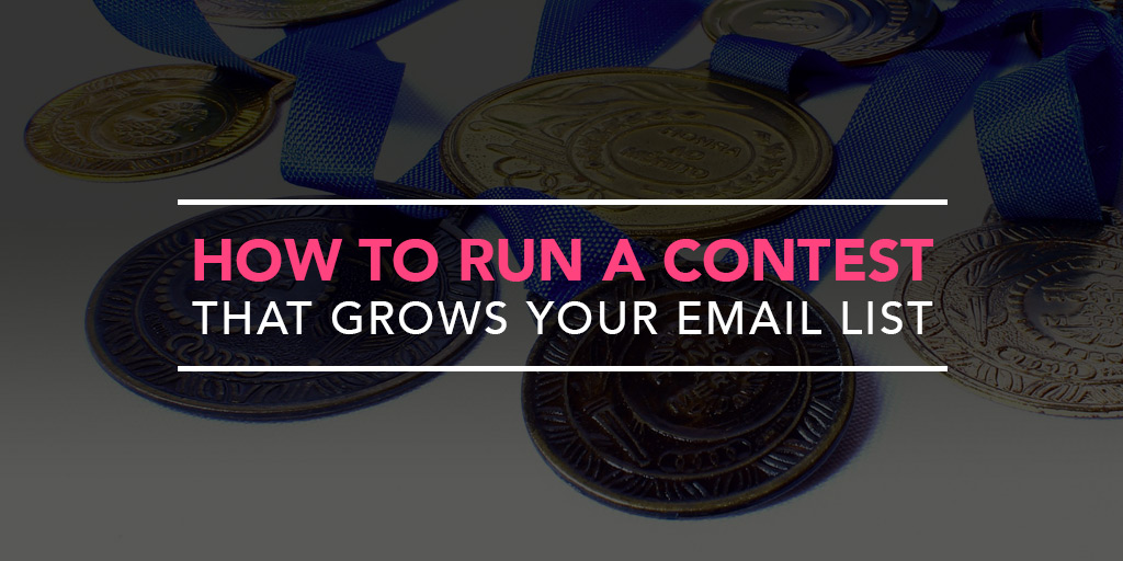 FEATURED_How-to-Run-a-Contest-that-Grows-Your-Email-List