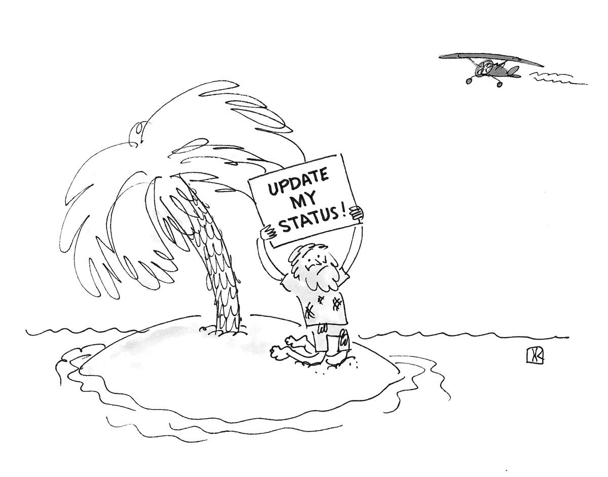 (Man on desert island holds sign: 'Update My Status!')