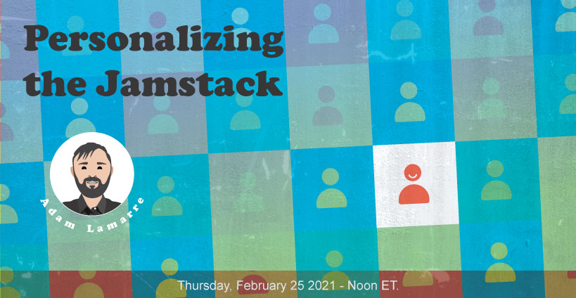 Banner for Blazing fast Jamstack Personalization