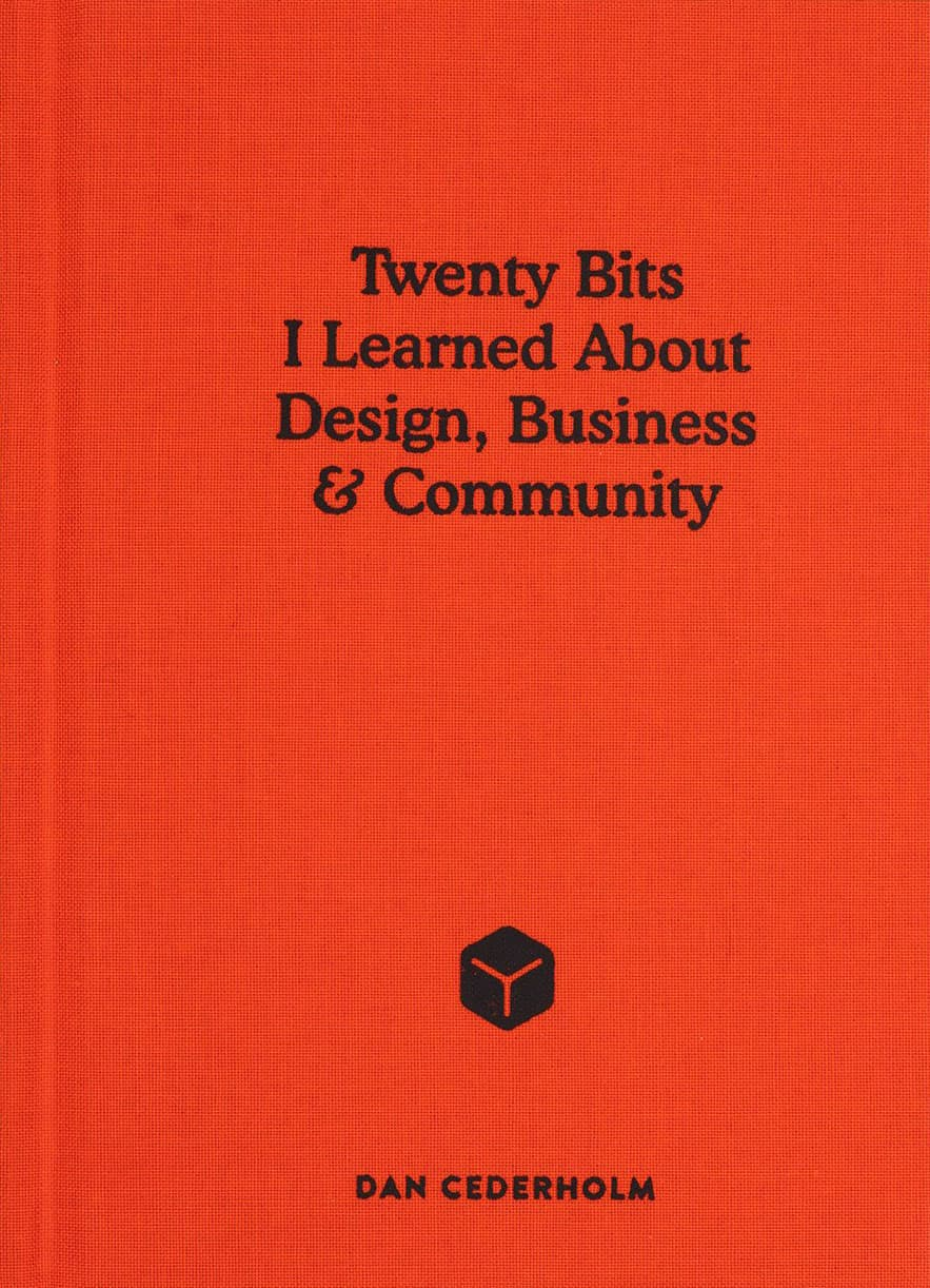 The cover of Twenty Bits I Learned About Design, Business & Community