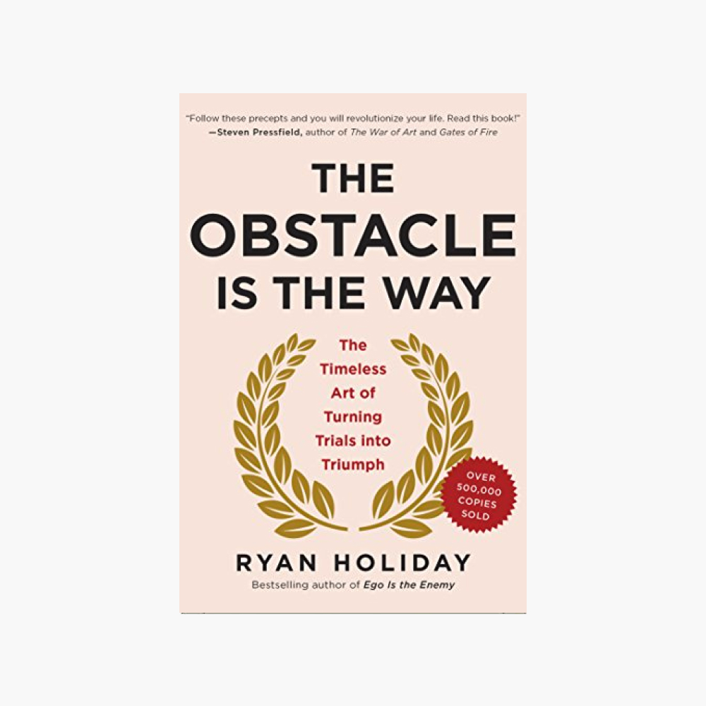 book titled the obstacle is the way