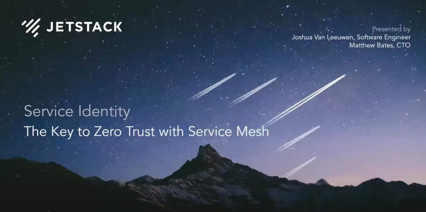 Service Identity: The Key to Zero Trust with Service Mesh